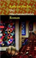 Earlene Fowler: Der Museumsmörder