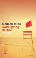 Richard Yates: Cold Spring Harbor