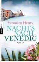 Veronica Henry: Nachts nach Venedig