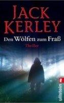 Jack Kerley: Den Wölfen zum Fraß