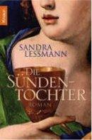 Sandra Lessmann: Die Sündentochter