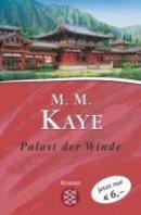 Mary Margaret Kaye: Palast der Winde