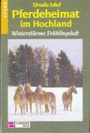 Ursula Isbel: Winterstürme, Frühlingsluft