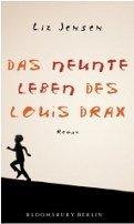 Liz Jensen: Das neunte Leben des Louis Drax