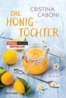 Cristina Caboni: Die Honigtöchter
