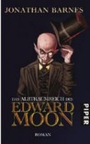 Jonathan Barnes: Das Albtraumreich des Edward Moon