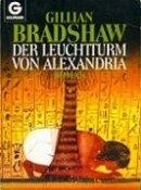 Gillian Bradshaw: Der Leuchtturm von Alexandria