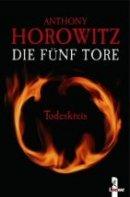 Anthony Horowitz: Todeskreis