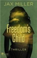 Jax Miller: Freedom's Child