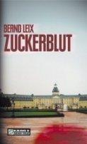 Bernd Leix: Zuckerblut