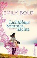 Emily Bold: Lichtblaue Sommernächte