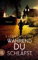 Kathryn Croft: Während du schläfst
