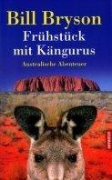 Bill Bryson: Frühstück mit Kängurus
