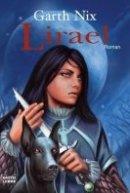Garth Nix: Lirael