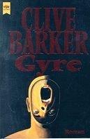 Clive Barker: Gyre