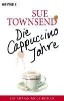 Sue Townsend: Die Cappuccino-Jahre