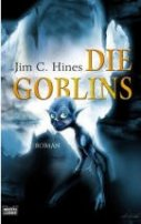 Jim C. Hines: Die Goblins