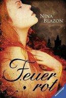Nina Blazon: Feuerrot
