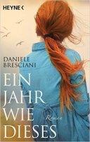 Daniele Bresciani: Ein Jahr wie dieses