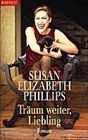 Susan Elizabeth Phillips: Träum weiter Liebling!