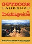 Barbara Heide, Andreas Waldeck: Outdoor Handbuch Trekkingreiten