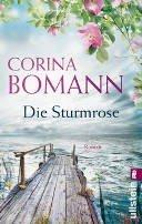 Corina Bomann: Die Sturmrose