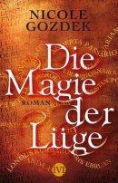 Nicole Gozdek: Die Magie der Lüge