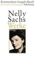Nelly Sachs: Szenische Dichtungen