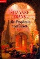 Suzanne Frank: Die Prophetin von Luxor