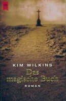Kim Wilkins: Das magische Buch