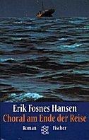 Erik Fosnes Hansen: Choral am Ende der Reise
