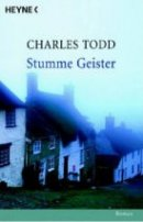Charles Todd: Stumme Geister