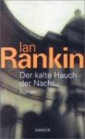 Ian Rankin: Der kalte Hauch der Nacht