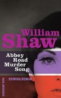 William Shaw: Abbey Road Murder Song