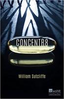 William Sutcliffe: Concentr8