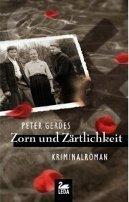 Peter Gerdes: Zorn und Zärtlichkeit