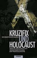 Konrad Riggenmann: Kruzifix und Holocaust