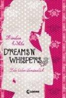 Kiersten White: Dreams 'N' Whispers