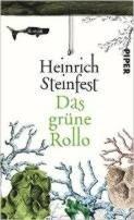 Heinrich Steinfest: Das grüne Rollo