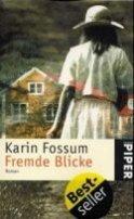 Karin Fossum: Fremde Blicke
