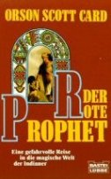 Orson Scott Card: Der rote Prophet