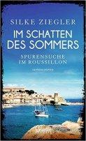 Silke Ziegler: Im Schatten des Sommers