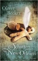 Oliver Becker: Die Schatten von New Orleans