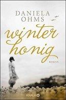 Daniela Ohms: Winterhonig