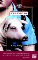 Kitty Fitzgerald: Pigtopia