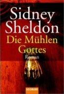 Sidney Sheldon: Die Mühlen Gottes