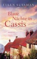 Ellen Sussman: Blaue Nächte in Cassis