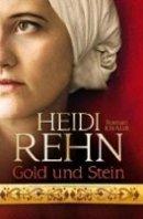 Heidi Rehn: Gold und Stein