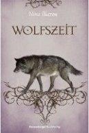 Nina Blazon: Wolfszeit