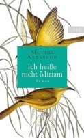 Majgull Axelsson: Ich heiße nicht Miriam